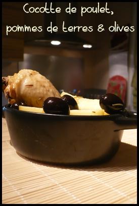 cocottepouletpdtcrea1 Cocotte de poulet aux pommes de terre et olives noires