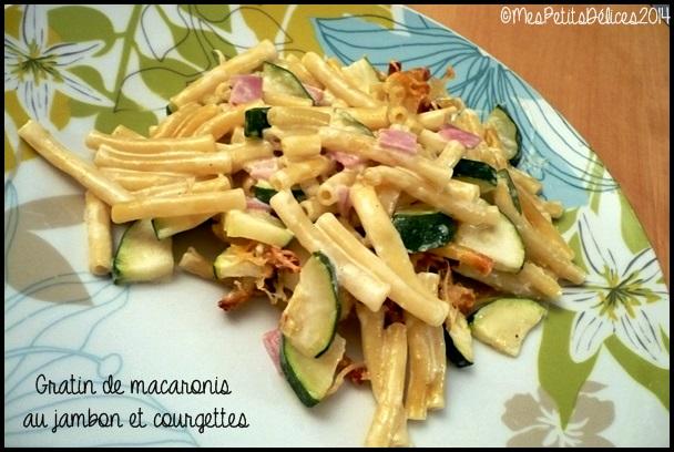 gratin macaronis jambon courgette C2 Gratin de macaronis au jambon et courgettes
